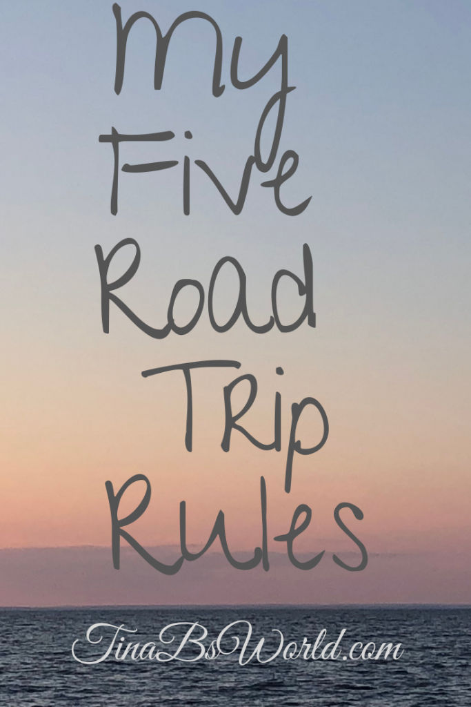 My Five Road Trip Rules