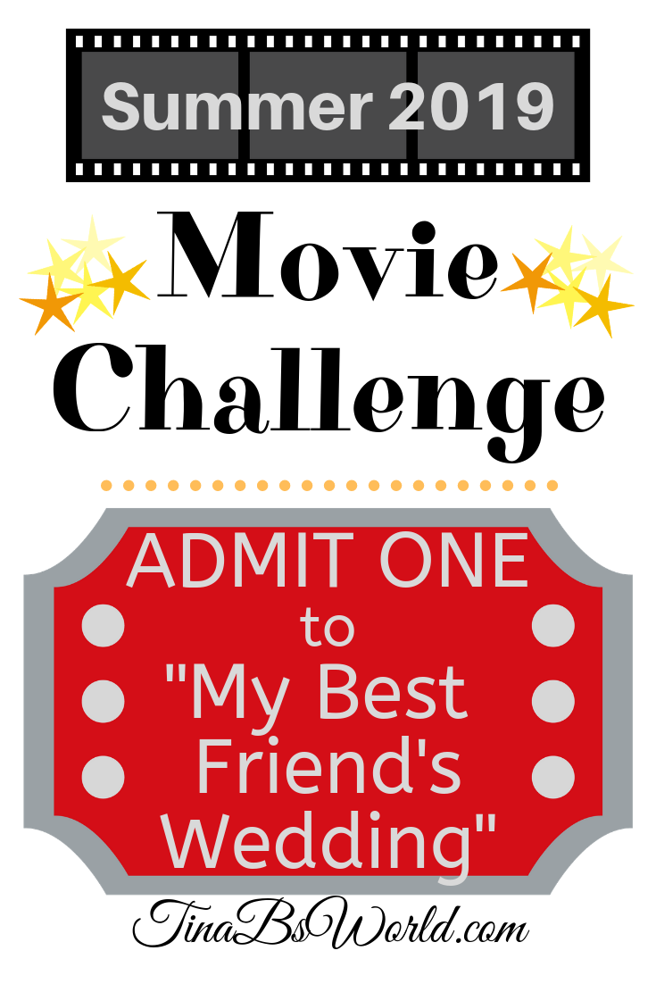 Summer Movie Challenge 2019 - My Best Friends Wedding - Tina Bs World