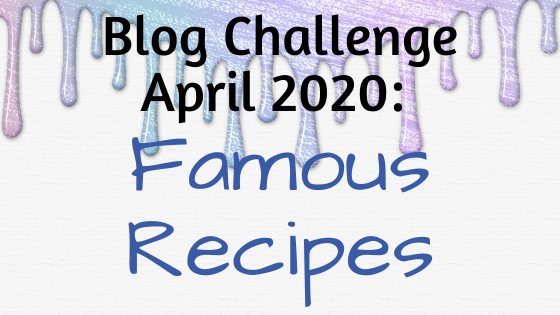 Famous Recipes!